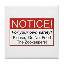 Notice / Zookeepers Tile Coaster