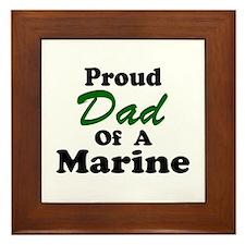 Proud Dad of a Marine Framed Tile