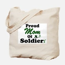 Proud Mom 3 Soldiers Tote Bag