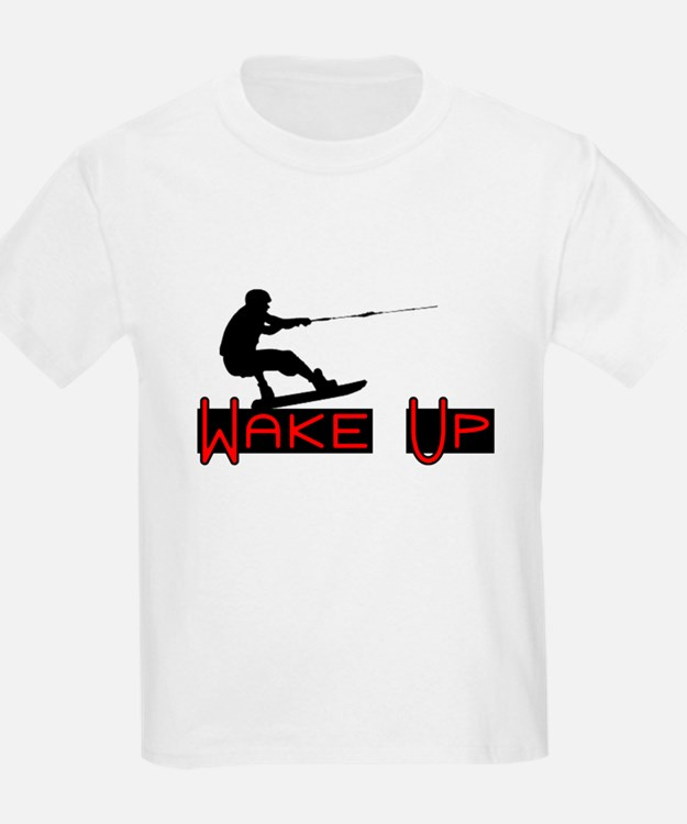 Wake Up 1 T-Shirt