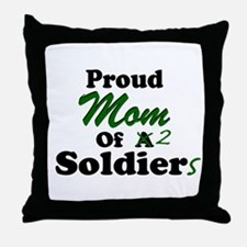 Proud Mom 2 Soldiers Throw Pillow