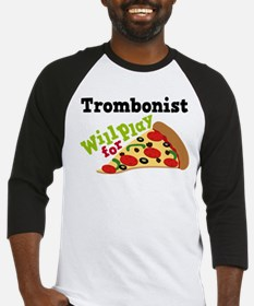 Trombone Play For Pizza Baseball Jersey
