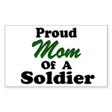 Proud Mom of a Soldier Rectangle Decal
