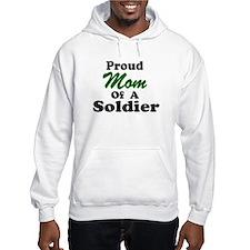 Proud Mom of a Soldier Hoodie