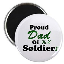 Proud Dad 2 Soldiers Magnet