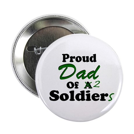 Proud Dad 2 Soldiers Button