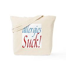 Allergies Suck Tote Bag