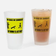 In Case of Zombies Lay Down I Drinking Glass