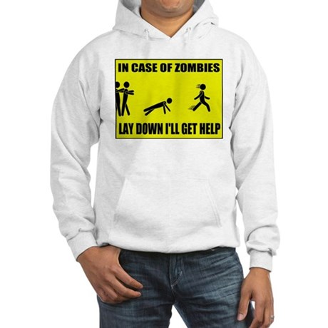 In Case of Zombies Lay Down I Hooded Sweatshirt