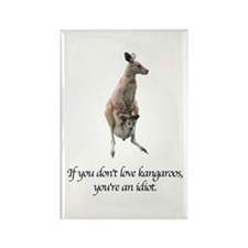 If You Don't Love Kangaroos Rectangle Magnet
