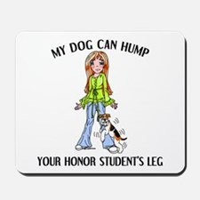 Wire Fox Terrier Honor Student Mousepad