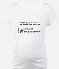 Three Things You Should Know Shirt