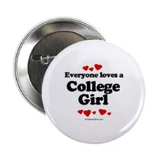 Everyone loves a College Girl - Button