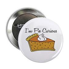 """I'm Pie Curious 2.25"""" Button"""