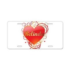 Belinda Valentines Aluminum License Plate