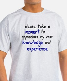 Please take a moment T-Shirt