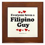 Everyone loves a Filipino Guy - Framed Tile