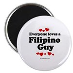 Everyone loves a Filipino Guy - Magnet
