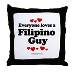 Everyone loves a Filipino Guy -  Throw Pillow