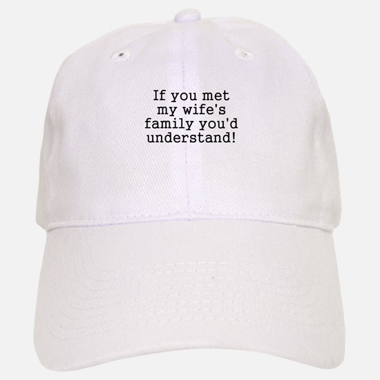 Met Wife's Family Understand Baseball Baseball Cap