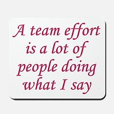 Team Effort Definition Mousepad