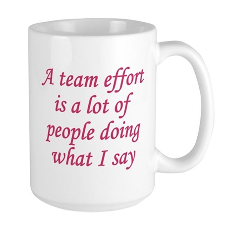 Team Effort Definition Large Mug By Heythatspunny