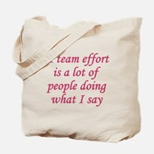 Team Effort Definition Tote Bag