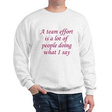 Team Effort Definition Sweatshirt