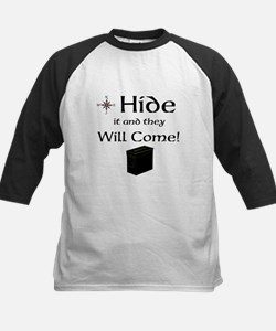 Hide it and they will come Tee
