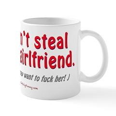 Steal Your Girl Mug