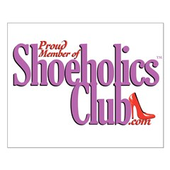 Proud Member of Shoeholics Cl Small Poster