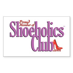 Proud Member of Shoeholics Cl Sticker (Rectangle 5