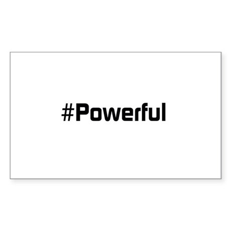 #Powerful Sticker (Rectangle)