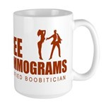 Free mammograms Large Mug