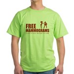 Free mammograms Green T-Shirt