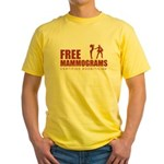 Free mammograms Yellow T-Shirt