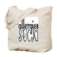 Allergies Suck Tote Bag