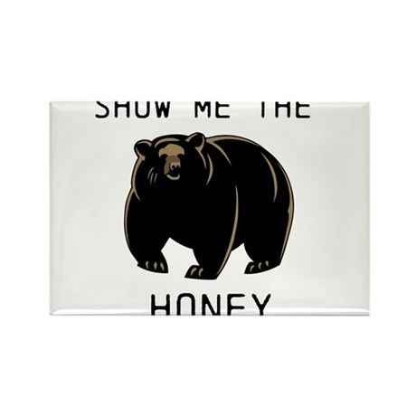 Show me the Honey! Rectangle Magnet (10 pack)