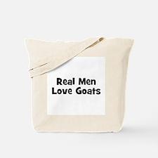 Real Men Love Goats Tote Bag