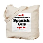 Everyone loves a Spanish Guy -  Tote Bag