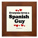 Everyone loves a Spanish Guy - Framed Tile
