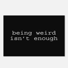 Being Weird Isn't Enough Postcards (Package of 8)