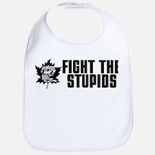 Fight the Stupids Bib