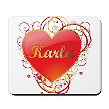 Karla Valentines Mousepad