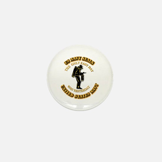Navy - SOF - The Only Easy Day Mini Button