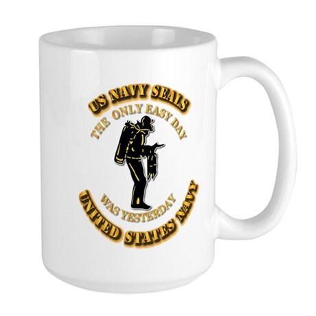 Navy - SOF - The Only Easy Day Large Mug