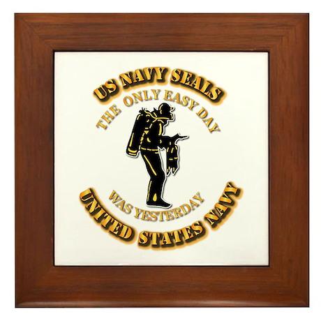 Navy - SOF - The Only Easy Day Framed Tile