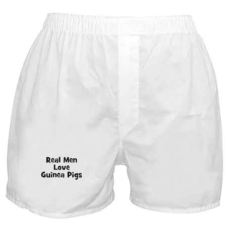 Real Men Love Guinea Pigs Boxer Shorts