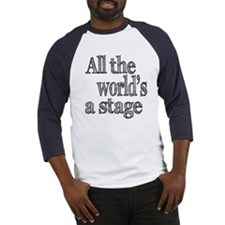 All the World's a Stage Baseball Jersey