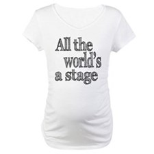 All the World's a Stage Shirt